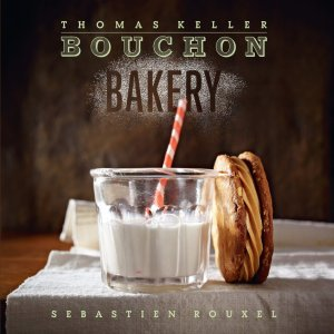 Bouchon Bakery ($50) by Thomas Keller and Sebastian Rouxel