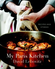 My Paris Kitchen: Recipes and Stories ($35) by David Lebovitz