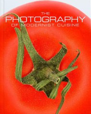 The Photography of Modernist Cuisine ($120) by Nathan Myhrvold