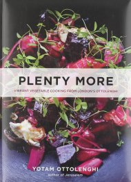 Plenty More: Vibrant Vegetable Cooking From London's Ottolenghi ($35) by Yotam Ottolenghi